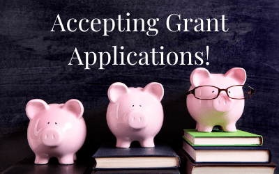 Accepting Grant Applications!